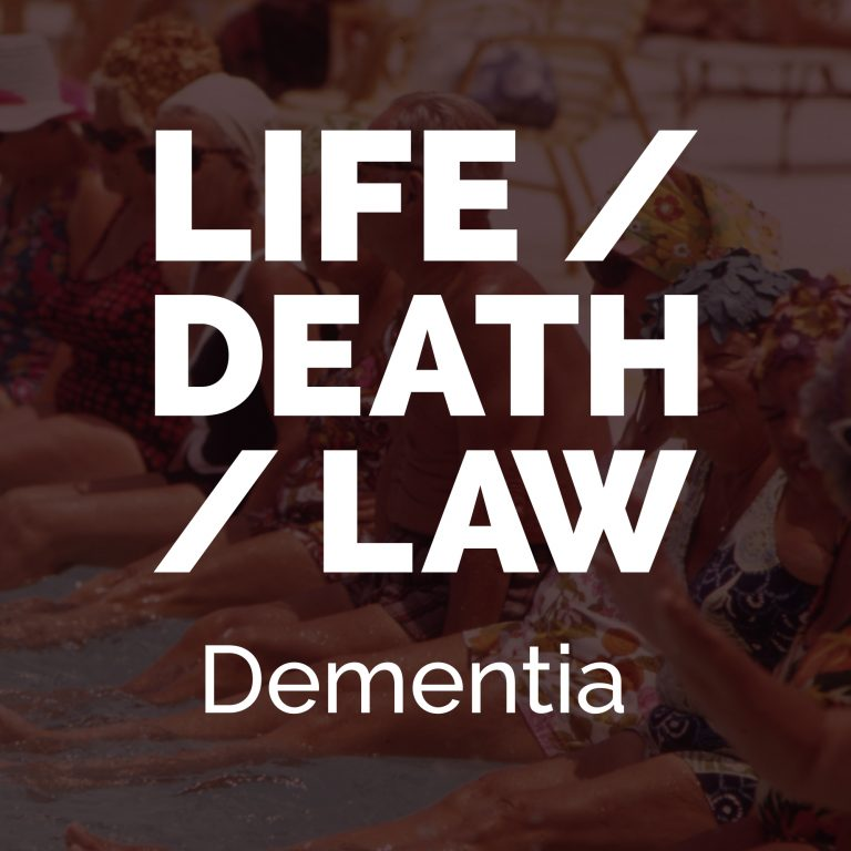 Dealing With Dementia: Episode Two of Life/Death/Law